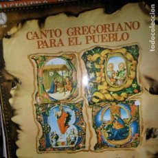 Discos de vinilo: CANTO GREGORIANO PARA EL PUEBLO, CORO ALFONSO EL SABIO. Lote 109170547