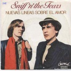 Discos de vinilo: SNIFF 'N' THE TEARS – NUEVAS LINEAS SOBRE EL AMOR_VINILO 7'' SINGLE EDICIÓN ESPAÑOLA_1978. Lote 109172163