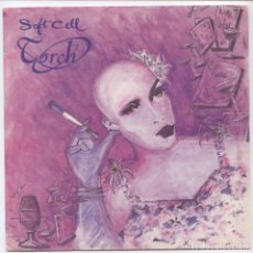 Discos de vinilo: SOFT CELL_TORCH_MARC ALMOND_VINILO 7'' SINGLE EDICION UK_SOME BIZARRE_1982. Lote 109174831
