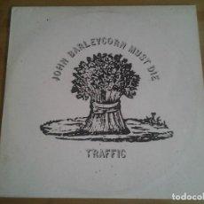 Discos de vinilo: TRAFFIC -JOHN BARLEYCORN MUST DIE- LP ISLAND ILPS-9116 MUY BUENAS CONDICIONES. . Lote 109178695