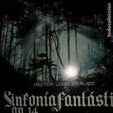 Discos de vinilo: SINFONÍA FANTÁSTICA OP.14, HECTOR LOUIS BERLIOZ. Lote 109183243