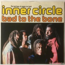 Discos de vinilo: INNER CIRCLE. BAD TO THE BONE. WEA. 1992. REGGAE.. Lote 109187295