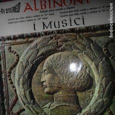 Discos de vinilo: ADAGIO PARA CUERDA Y ÓRGANO I MUSICI, ALBINONI. Lote 109187883