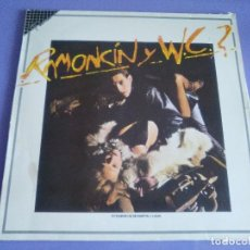 Discos de vinilo: LP RAMONCIN Y WC- 1º LP. EMI ODEON 1986. SELLO FAMA. . Lote 115365292