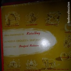 Discos de vinilo: OBRAS INMORTALES DE KETELBEY, STANFORD ROBINSON. Lote 109190519