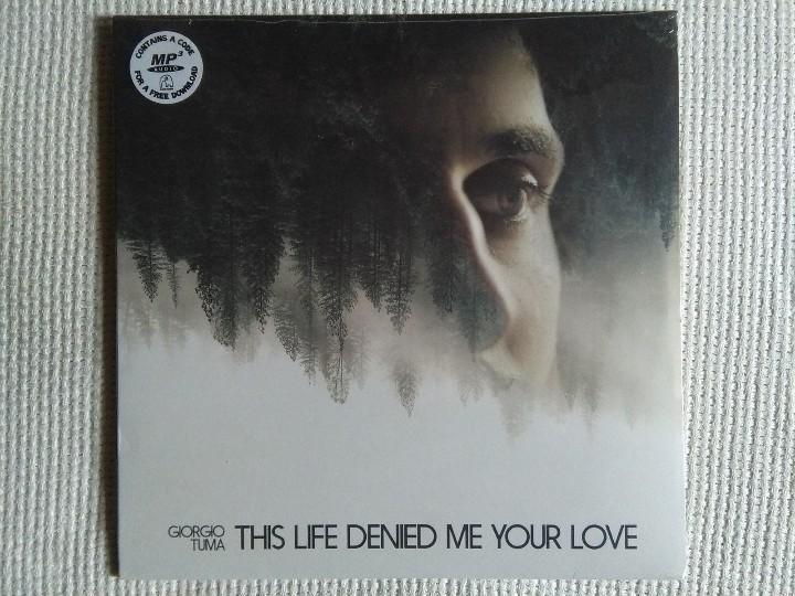 GIORGIO TUMA - '' THIS LIFE DENIED ME YOUR LOVE '' LP WHITE VINYL SPAIN 2016 SEALED (Música - Discos - LP Vinilo - Pop - Rock Extranjero de los 90 a la actualidad)