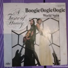 Discos de vinilo: A TASTE OF HONEY - BOOGIE OOGIE OOGIE / WORLD SPIN. Lote 109211731