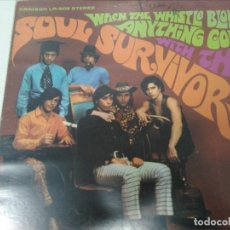 Discos de vinilo: THE SOUL SURVIVORS - WHEN THE WHISTLE BLOWS ANYTHING GOES. Lote 109212143