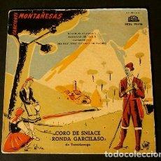 Discos de vinilo: CANTABRIA (EP. 1958) CANCIONES MONTAÑESAS - CORO DE SNIACE RONDA GARCILASO DE TORRELAVEGA SANTANDER. Lote 109212463