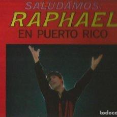 Discos de vinilo: SALUDAMOS: RAPHAEL EN PUERTO RICO LP SELLO UA LATINO EDITADO EN USA. Lote 109214343