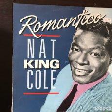 Discos de vinilo: ROMÁNTICO. NAT KING COLE. Lote 109231623