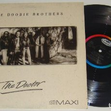 Discos de vinilo: MAXI - THE DOOBIE BROTHERS - THE DOCTOR - THE DOOBIE BROTHERS. Lote 109234115