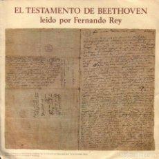 Discos de vinilo: EL TESTAMENTO DE BEETHOVEN LEIDO POR FERNANDO REY / SINGLE DEUSTCHE GRAMMOPHON DE 1981 RF-3384. Lote 109242463