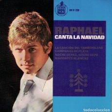 Discos de vinilo: RAPHAEL - CANTA A LA NAVIDAD (EP ESPAÑOL, HISPAVOX 1965). Lote 109247739