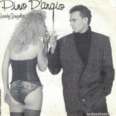 Dischi in vinile: PINO D'ANGIO - SPEEDY GONZALES / CHIQUITA (SINGLE PROMO ESPAÑOL, ASPA RECORDS 1988). Lote 109253695