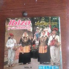 Discos de vinilo: IBIZA Y SU FOLCLORE VINILO DE 1962. Lote 109266358
