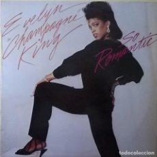 Discos de vinilo: EVELYN CHAMPAGNE KING-SO ROMANTIC, RCA VICTOR-PL-85308. Lote 109288951