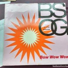 Discos de vinilo: B.S.O.G. FEATURING ELAINE HUDSON - BOW WOW WOW. Lote 109310295