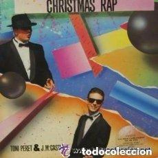 Discos de vinilo: TONI PERET & J.Mª.CASTELLS, CHRISTMAS RAP, MAXI-SINGLE SPAIN 1986 . Lote 109342547