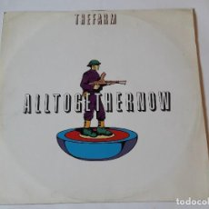 Discos de vinilo: THE FARM - ALL TOGETHER NOW - 1990. Lote 109343503
