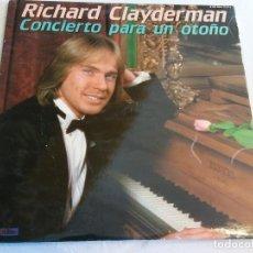 Discos de vinilo: LP. RICHARD CLAYDERMAN. CONCIERTO PARA UN OTOÑO. Lote 109348055