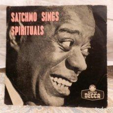 Discos de vinilo: DISCO VINILO SINGLE SATCHMO SINGS SPIRITUALS. 45 RPM. Lote 109369931