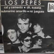 Discos de vinilo: LOS PEPES CAL Y CEMENTO / SUBMARINO A EP SPAIN 1966 PEPETO TOP . Lote 109384499