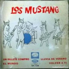 Discos de vinilo: MUSTANG. UN BILLETE COMPRO/ LLUVIA DE VERANO/ EL MUNDO/ VOLVER A TÍ. EMI-MASTERVOICE ESP 1965 SINGLE. Lote 109386035