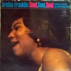 Discos de vinilo: ARETHA FRANKLIN. SOUL, SOUL, SOUL. CBS, HOLLAND 1968 LP. Lote 109393607
