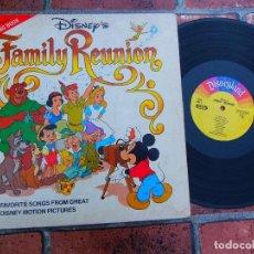 Discos de vinilo: DISNEY'S FAMILY REUNION / CANCIONES PINOCHO BLANCANIEVES PETER PAN ALICIA EN EL PAIS DE LAS MARAVIL. Lote 109406055