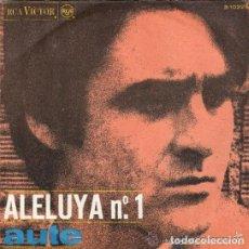 Discos de vinilo: LUIS EDUARDO AUTE - ALELUYA Nº 1 / ROJO SOBRE NEGRO - SINGLE SPAIN 1967. Lote 109409431