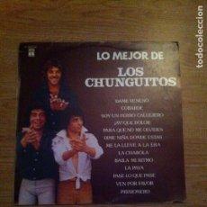 Discos de vinilo: LO MEJOR DE LOS CHUNGUITOS,, 1980. Lote 109412671