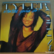 Discos de vinilo: TYLER COLLINS - WHATCHA GONNA DO ? ( 3 VERSIONES) / YOU AND ME - 1989 - SEXY COVER . Lote 109413255