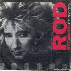 Disques de vinyle: ROD STEWART - SOME GUYS HAVE ALL THE LUCK / I WAS ONLY JOKING (SINGLE ESPAÑOL, WB 1984). Lote 109423267