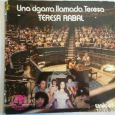 Discos de vinilo: LP. UNA CIGARRA LLAMADA TERESA. TERESA RABAL. Lote 109427751