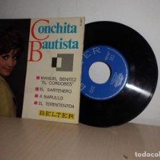 Discos de vinilo: CONCHITA BAUTISTA -MANUEL BENITEZ EL CORDOBES -BELTER AÑOEP DE 4 CANCIONES-1966. Lote 109430251