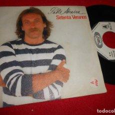 Discos de vinilo: PABLO ABRAIRA SETENTA VERANOS/SEGUIRA LA VIDA 7'' SINGLE 1981 MOVIEPLAY PROMO. Lote 109434591