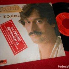 Discos de vinilo: JOSE UMBRAL Y TE QUIERO/VUELA 7'' SINGLE 1981 POLYDOR. Lote 109436647