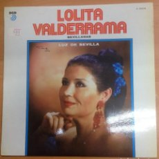 Discos de vinilo: LOLITA VALDERRAMA SEVILLANAS / LUZ DE SEVILLA. Lote 109437071