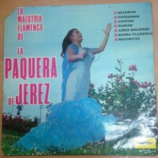Discos de vinilo: LP LA PAQUERA DE JEREZ/ LA MAESTRA FLAMENCA . Lote 109437639