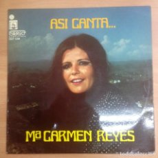 Discos de vinilo: LP MARIA CARMEN REYES ASI CANTA.... Lote 109438379