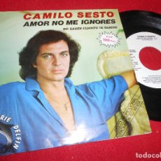 Discos de vinilo: CAMILO SESTO AMOR NO ME IGNORES/NO SABES CUANTO TE QUIERO 7'' SINGLE 1981 ARIOLA PROMO. Lote 109441175