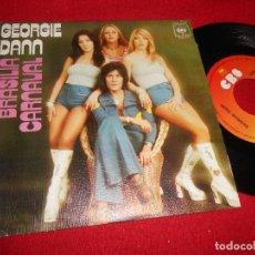 Discos de vinilo: GEORGIE DANN BRASILIA/CARNAVAL 7'' SINGLE 1976 CBS. Lote 109441363