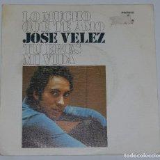 Discos de vinilo: JOSE VELEZ LO MUCHO QUE TE AMO/TU ERES MI VIDA 7 SINGLE 1974 COLUMBIA. Lote 109441387