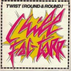 Discos de vinilo: CHILL FAC-TORR - TWIST / ROUND N ROUND (SINGLE ESPAÑOL, PHILLY WORLD RECORDS 1983). Lote 109442211