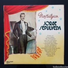 Discos de vinilo: JORGE SEPULVEDA - NOSTALGICO.... Lote 109448182