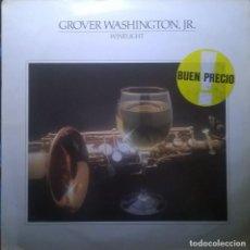 Discos de vinilo: GROVER WASHINGTON, JR.-WINELIGHT, ELEKTRA-52262. Lote 109450131