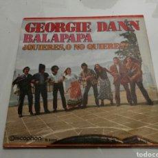 Discos de vinilo: GEORGIE DANN- BALAPAPA/QUIERES, O NO QUIERES?- DISCOPHON 1970 ESPAÑA 6. Lote 109452132