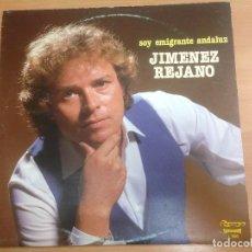 Discos de vinilo: LP JIMENEZ REJANO / SOY EMIGRANTE ANDALUZ . Lote 109461471