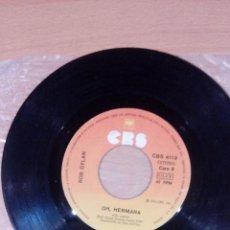 Discos de vinilo: BOB DYLAN - MOZAMBIQUE -- OH HERMANA - SOLO VINILO - BUEN ESTADO . Lote 109463847
